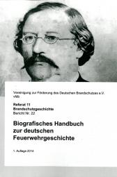 Biografisches Handbuch zur Deutschen Feuerwehrgesch.